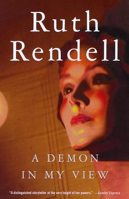 A Demon in My View By Rendell, Ruth